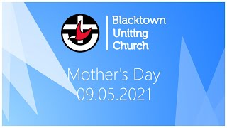 Sunday Worship - Mother's Day 2021