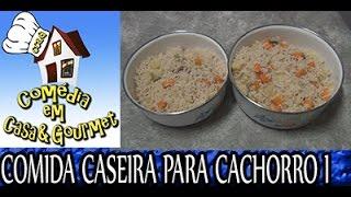 COMIDA CASEIRA PARA CACHORROS SAUDÁVEL