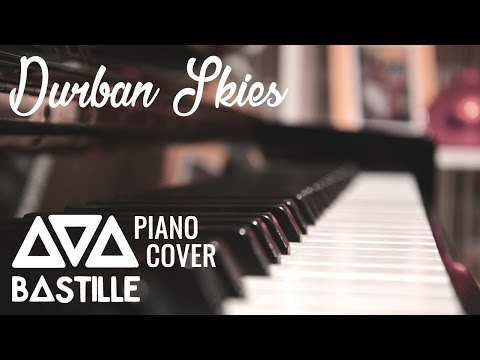 Durban Skies - BASTILLE | Piano Cover