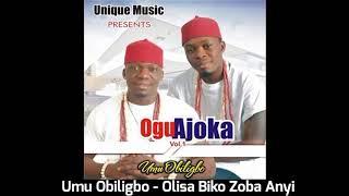 Umu Obiligbo - Olisa Biko Zoba Anyi (Audio)