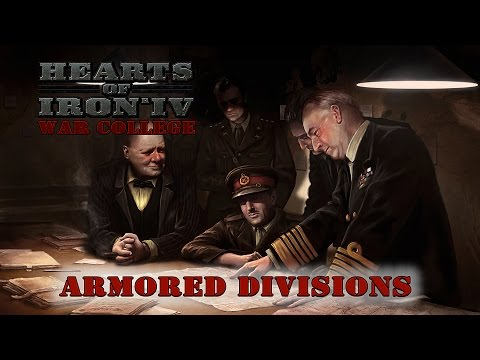 Hearts of Iron IV Armored Division Design Guide - War College 204