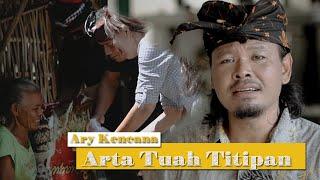 Download lagu Kencana Pro : Arta Tuah Titipan  - Ary Kencana
