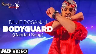 """Diljit (Gaddafi Song) Bodyguard "" 