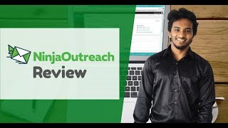 NinjaOutreach Review - A Must-Have Tool for Every SEO Blogger