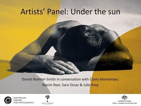 Artists' Panel: Under the sun