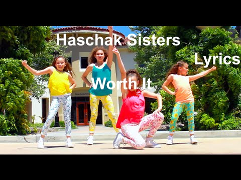 Haschak Sisters - Worth It Lyrics