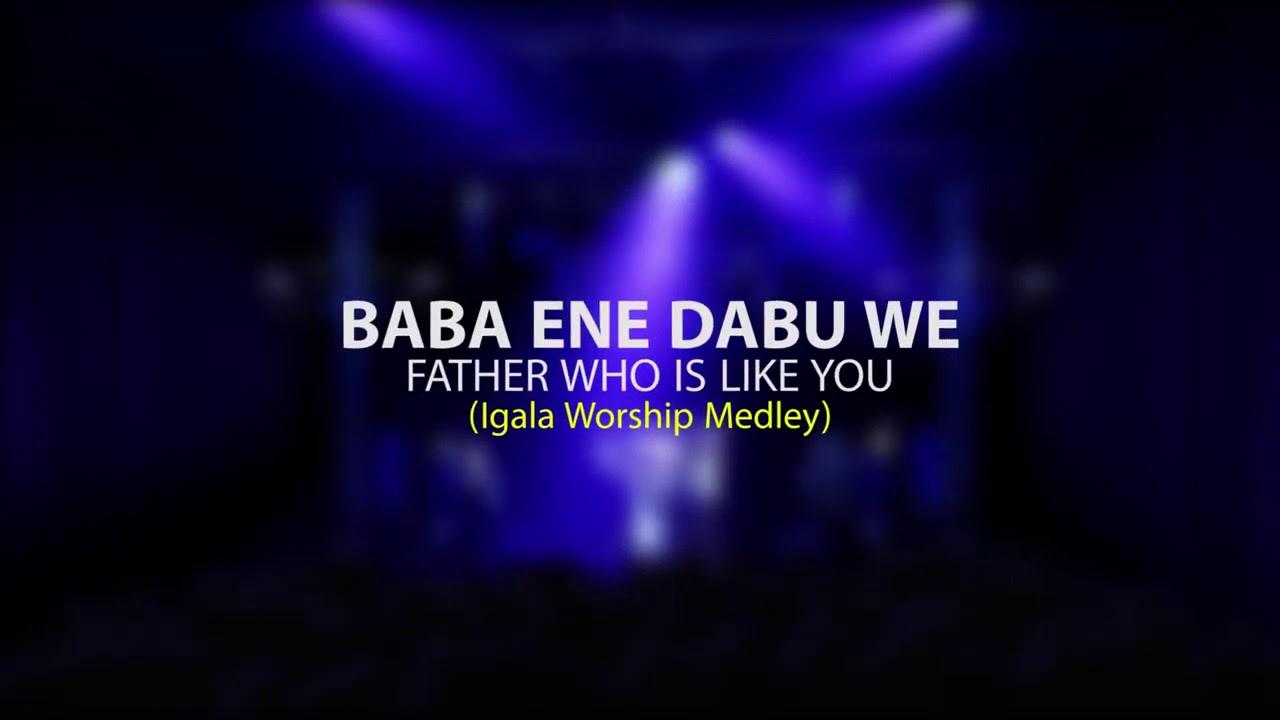 Download (Igala worship) BABA ENE DABUWE- Fr. TimSax Ft. de_soullifter Simon and Iyeufedo