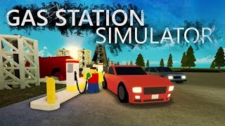 Filler'up! Roblox Gas Station Simulator