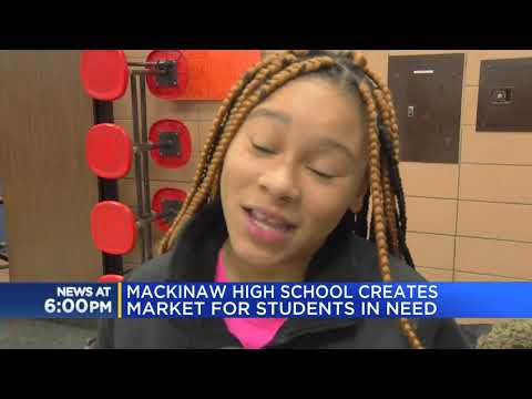 Mackinaw High School creates market for students in need