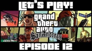 GTA: San Andreas Lets Play! - Epic Missions & Instant Replays