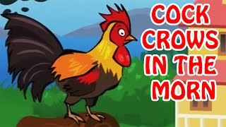 Cock Crows In The Morn | Animated Rhymes For Kids In English