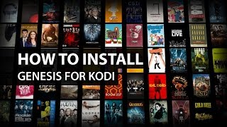 Genesis Add-on Kodi XBMC: How to Install Genesis on Kodi XBMC