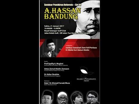 21-01-2017 SS. DATO' DR. MAZA: A. Hassan Bandung | Seminar Pemikiran Reformis
