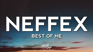 NEFFEX - Best Of Me (Lyrics)
