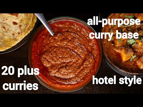 one curry base - 20 plus indian curry recipes | hotel style all-purpose curry base gravy recipe