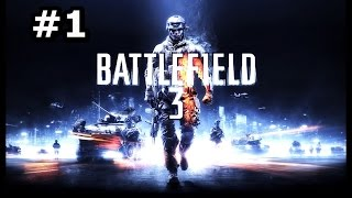 Battlefield 3 - CAMPAGNA - Let
