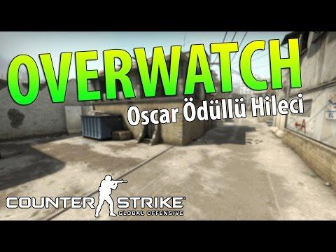 OSCAR ÖDÜLLÜ HACKER - CS:GO Türkçe Overwatch