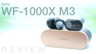 Sony WF-1000XM3 In-Depth Review | The New King of True Wireless Earphones?