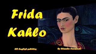 👩🎨 Frida Kahlo HD (English subtitles) 👩🎨