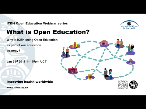 ICEH webinar: What is Open Education? Why is ICEH using it as part of our education strategy?