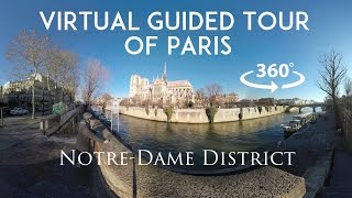 [360°/VR Video] Virtual guided tour of Paris : Notre-Dame & l