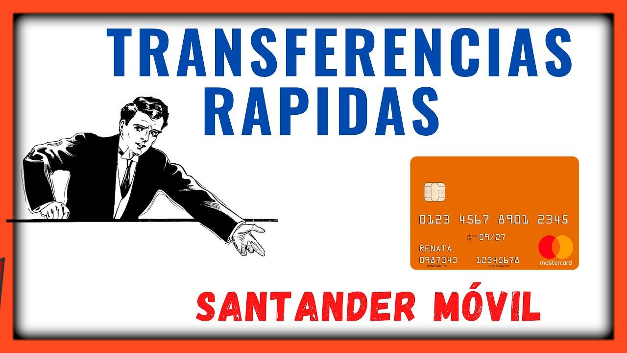 Como Hacer Transferencias Rápidas Con el Numero de la Tarjeta En Santander Móvil 2020