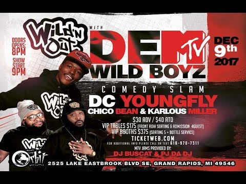 WILD\'N OUT WITH DEM WILD BOYZ!!! LIVE AT THE ORBIT ROOM - YouTube