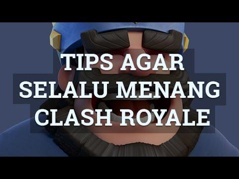 Tips Agar SELALU MENANG di Clash Royale | HD