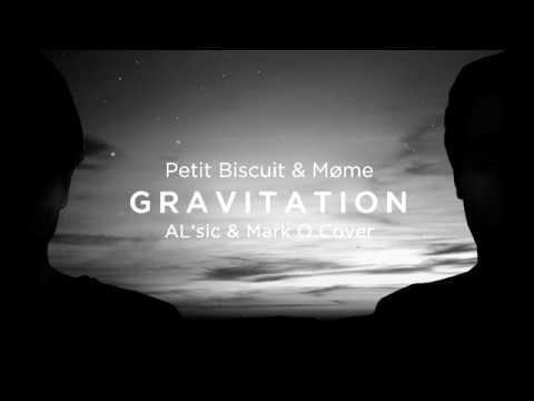 petit biscuit gravitation