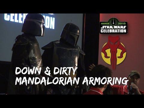 Down & Dirty Mandalorian Armoring @ Star Wars Celebration Anaheim 2015