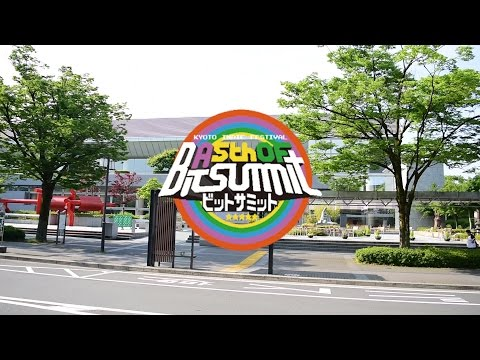 """A 5th of BitSummit"" Kyoto 2017 Japan's BEST Indies Game Event!!"