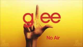 No Air | Glee [HD FULL STUDIO]