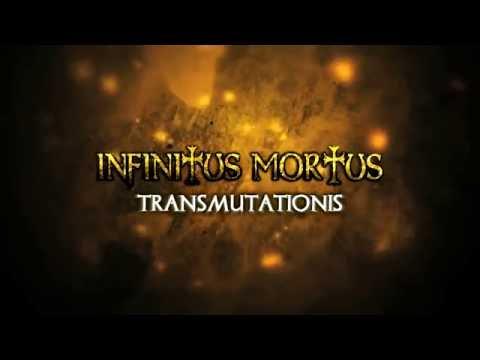 INFINITUS MORTUS -TRANSMUTATIONIS ALBUM PROMO