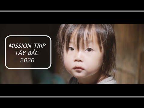Mission Trip - Truyền Giáo Tây Bắc 2020 ( Isaac Thái Ministry )