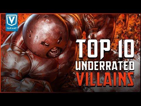 Top 10 Most Underrated Super Villains!