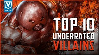 Top 10 Most Underrated Super Villains!