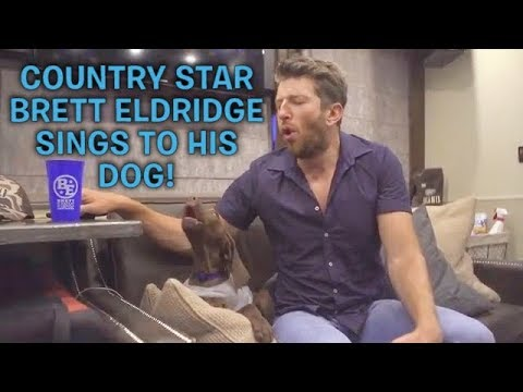 Country Star BRETT ELDREDGE Sings to His Dog Edgar!!! | DOG PEOPLE GET IT