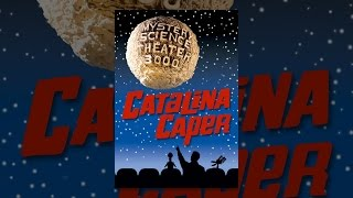 Mystery Science Theater 3000: Catalina Caper