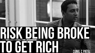 Risk Being BROKE to get RICH - Student Loan Millionaire | U.K.'s #1 Motivational Speaker