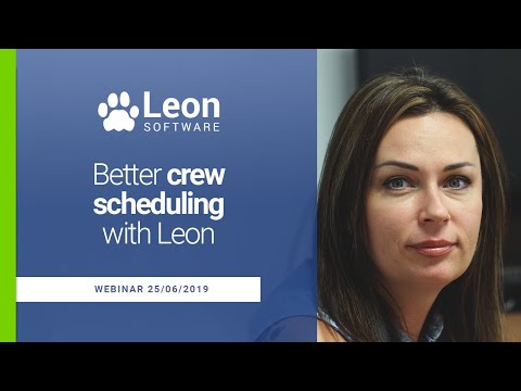 Better Crew Scheduling With Leon [WEBINAR]