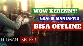 Game Sniper Terbaik - HITMAN SNIPER ANDROID Gameplay