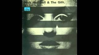 Nick Halliwell & The Gift - It