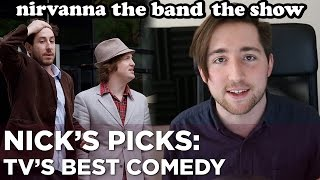 "NIRVANNA THE BAND THE SHOW: The Next ""Nathan For You"" — Nick's Picks"
