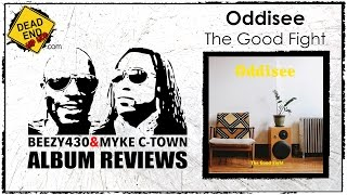 Oddisee - The Good Fight Album Review ft. Mykectown