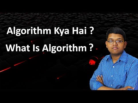 Algorithm Kya Hota Hai ? | What is algorithm | Simply Explai