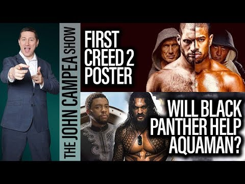 Will Black Panther Help Aquaman? First Creed 2 Poster - The