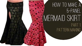 How To Make A Mermaid Skirt Part 1: Pattern Making
