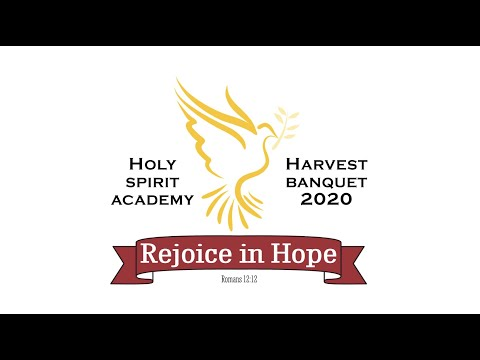 Holy Spirit Academy's Virtual Harvest Banquet 2020
