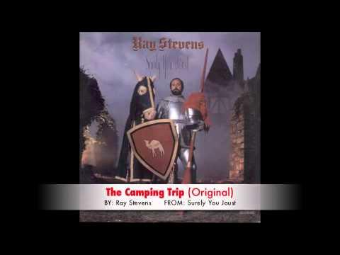 Ray Stevens - The Camping Trip (Original)