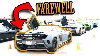 Saying Goodbye to the McLaren... IN STYLE